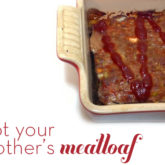Not Your Mother's Meatloaf