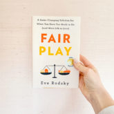 Fair Play & An Interview with Eve Rodsky